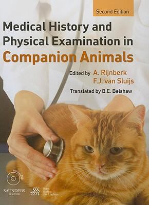 Book cover for Medical history and physical examination in companion animals [electronic resource] / edited by A. Rijnberk, F.J. van Sluijs &#59; translation by B.E. Belshaw
