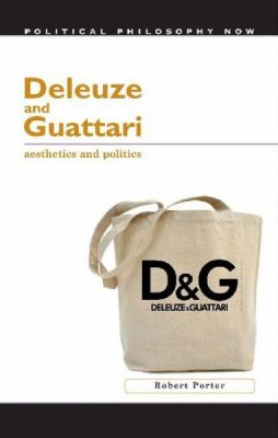 Book cover for Deleuze and Guattari [electronic resource]: Aesthetics and Politics