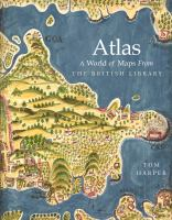 Atlas : a world of maps from the British Library /