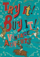 Try it! buy it! : vintage adverts