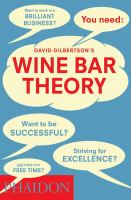 David Gilbertson's wine bar theory.