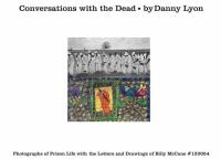 Conversations with the dead : photographs of prison life with the letters and drawings of Billy McCune #122054