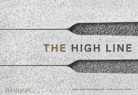 The High Line : foreseen, unforeseen