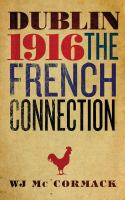 Dublin 1916 : the French connection