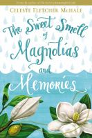 The Sweet Smell of Magnolia and Memories