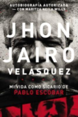 Mi vida como sicario de Pablo Escobar book jacket