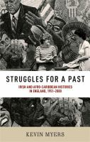 Struggles for a past : Irish and Afro-Caribbean histories in England, 1951-2000