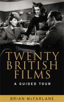 Twenty British films : a guided tour