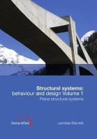 Structural systems [electronic resource] : behaviour and design. Volume 1, Plane structural systems