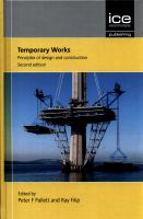 Temporary works : principles of design and construction /