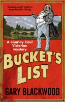 Bucket's List: A Charley Field Victorian Mystery