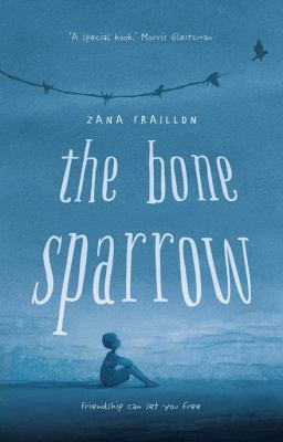 """Book Cover - The Bone Sparrow"""" title=""""View this item in the library catalogue"""