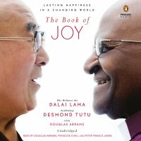 The Book of Joy: [lasting Happiness in A Changing World]