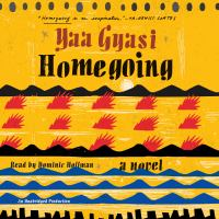Homegoing: [a Novel]
