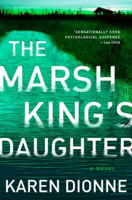 Cover Image for The Marsh King's Daughter by Karen Dionne