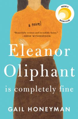 Cover Image for Eleanor Oliphant is Completely Fine by Gail Honeyman