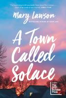 Title: A town called Solace Author:Lawson, Mary