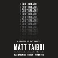 I Can't Breathe: [a Killing on Bay Street]