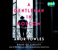 A Gentleman in Moscow: [a Novel]