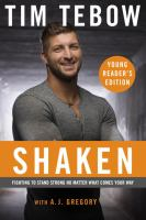 Shaken: Fighting to Stand Strong No Matter What Comes your Way