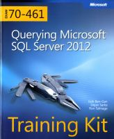 Querying Microsoft SQL Server 2012 : exam 70-461 training kit