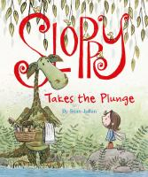 Sloppy Takes The Plunge