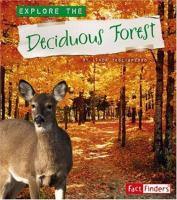 Explore the Deciduous Forest