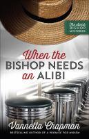When the Bishop Needs An Alibi