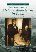 Life narratives of African Americans in Iowa