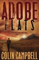 Adobe Flats: A Resurrection Man Novel
