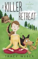 Killer Retreat: A Downward Dog Mystery #2