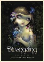 Strangeling  : the art of Jasmine Becket-Griffith