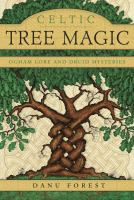 Celtic tree magic ogham lore and druid mysteries.