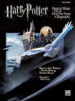 Harry Potter: magical music from the first five years at Hogwarts : [easy piano]