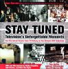 Stay tuned : television