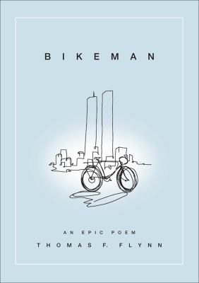Cover art for Bikeman: An Epic Poem