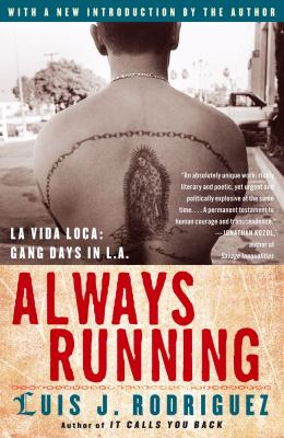 Always Running: La Vida Loca, Gang Days in L.A.