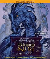 The Indigo King: The Chronicles of the Imaginarium Geographica
