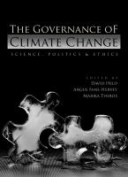 The governance of climate change : science, economics, politics and ethics