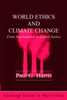 World ethics and climate change [electronic resource] : from international to global justice