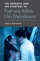 The operatic and the everyday in post-war Italian film melodrama