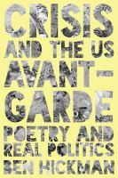 Crisis and the US avant-garde : poetry and real politics