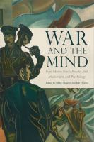 War and the mind : Ford Madox Ford's Parade's end, modernism, and psychology