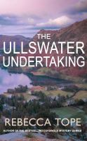 Title: The Ullswater undertaking Author:Tope, Rebecca