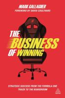 The business of winning : strategic success from the Formula One track to the boardroom