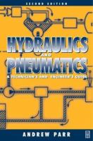 Hydraulics and pneumatics [electronic resource] : a technician's and engineer's guide