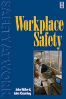 Workplace Safety [electronic resource]: For Occupational Health and Safety