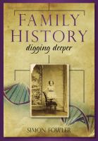 Family history : digging deeper