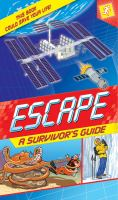 Escape : a survivor's guide