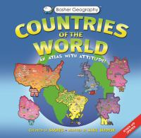 Countries of the World: An Atlas With Attitude